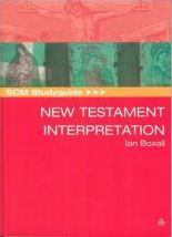 SCM Studyguide to New Testament Interpretation