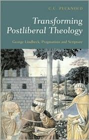 Transforming Postliberal Theology
